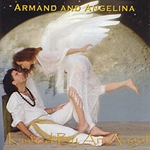 Kissed by an Angel CD by Armand and Angelina 54-AGT3