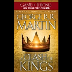 A Clash of Kings A Song of Ice and Fire, Book 2 by George R. R. Martin Book 27-57990-1